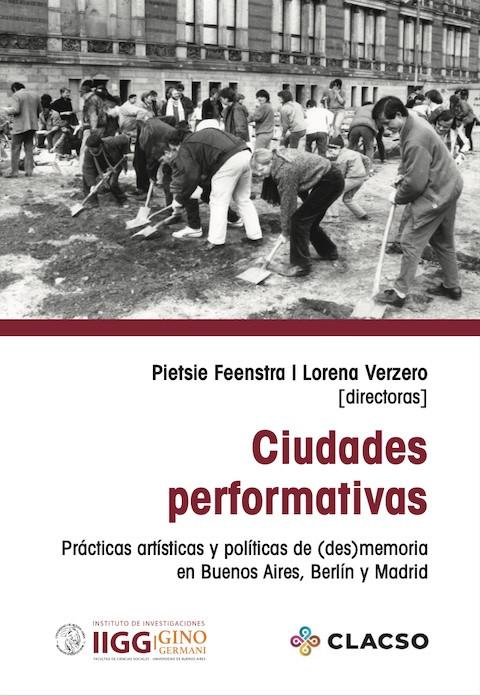 © Instituto de Investigaciones Gino Germani; Consejo Latinoamericano de Ciencias Sociales (CLACSO) 2021