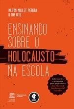 Ensinando sobre o Holocausto na Escola